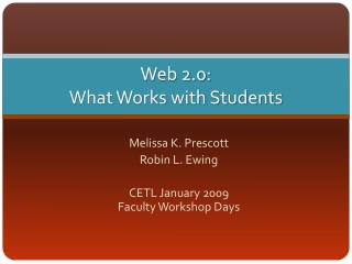 Web 2.0:  What Works with Students