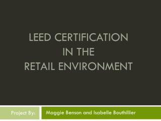 LEED Certification  in the  Retail Environment