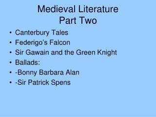 Medieval Literature Part Two