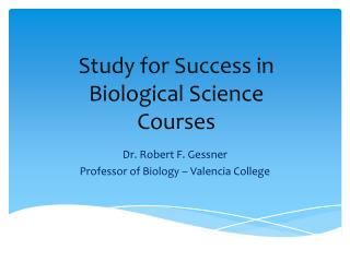 Study for Success in Biological Science Courses