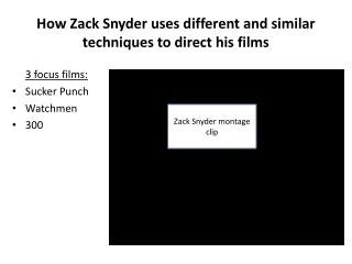 How Zack Snyder uses different and similar techniques to direct his films
