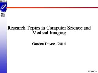 Research Topics in Computer Science and Medical Imaging