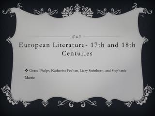 European Literature- 17th and 18th Centuries
