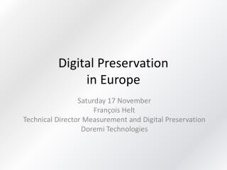 Digital Preservation in Europe