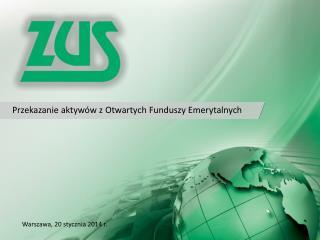 Przekazanie aktywów z Otwartych Funduszy Emerytalnych