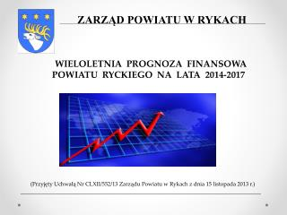 ( Przyjęty  Uchwałą Nr  CLXII/552/13  Zarządu Powiatu w Rykach z dnia  15  listopada  2013 r.)