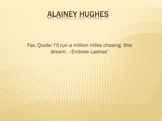 Alainey  Hughes