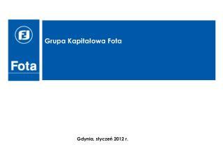 Grupa Kapitałowa Fota