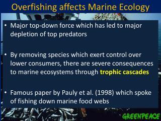 Overfishing affects Marine Ecology