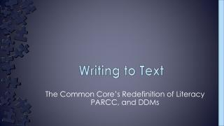 Writing to Text