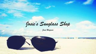 Josie's Sunglass Shop