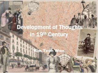 Development of Thoughts  in 19 th  Century