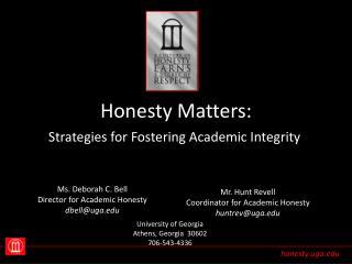 Honesty Matters: