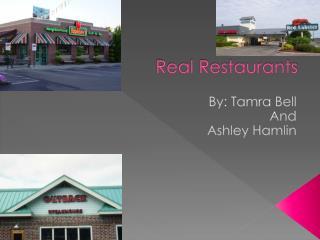 Real Restaurants