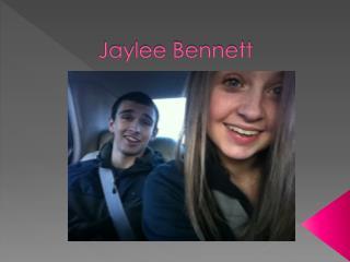 Jaylee Bennett