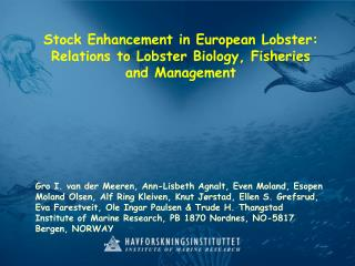 Stock Enhancement in European Lobster: Relations to Lobster Biology, Fisheries and Management