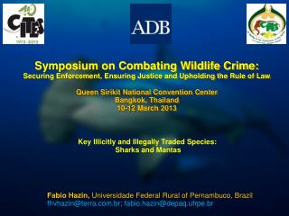 Symposium on Combating Wildlife Crime: