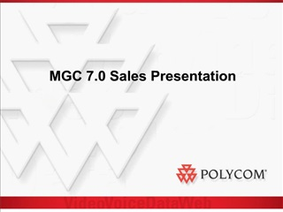 MGC 7.0 Sales Presentation