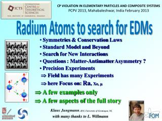 Symmetries  &  Conservation  Laws  Standard Model  and B eyond Search  for N ew Interactions