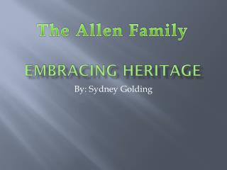 Embracing Heritage