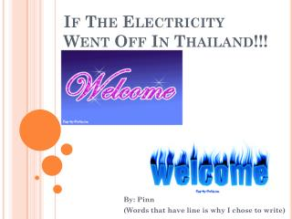 If The Electricity Went Off In Thailand!!!