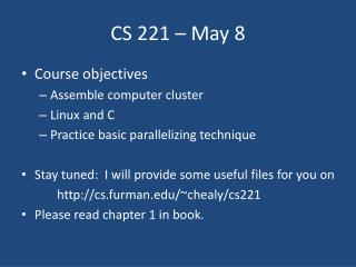 CS 221 – May 8