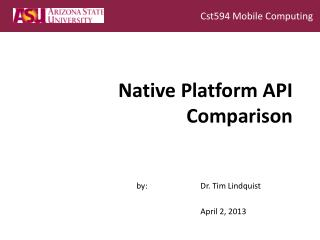 Native Platform  API Comparison
