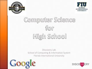 Computer Science  for  High School