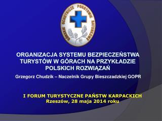 Organizacja systemu bezpieczeństwa turystów w górach na przykładzie polskich  rozwiązań