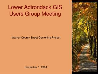Lower Adirondack GIS Users Group Meeting