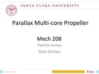 Parallax Multi-core Propeller