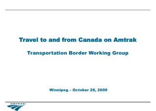 Travel to and from Canada on Amtrak