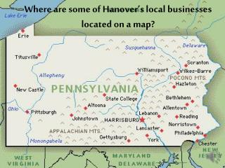 Where are some of Hanover's local  businesses  located on  a map ?