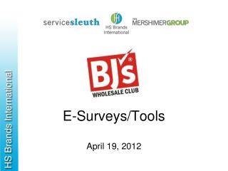E-Surveys/Tools April 19, 2012