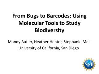 From Bugs to Barcodes: Using Molecular Tools to Study Biodiversity