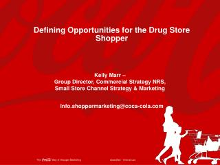 Defining Opportunities for the Drug Store Shopper