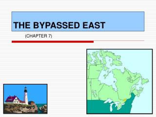 THE BYPASSED EAST