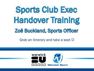 Sports Club Exec Handover Training Zoë Buckland, Sports Officer
