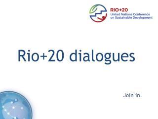 Rio+20 dialogues