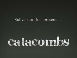 Subversion Inc. presents…