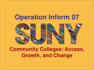 Community Colleges: Access, Growth, and Change
