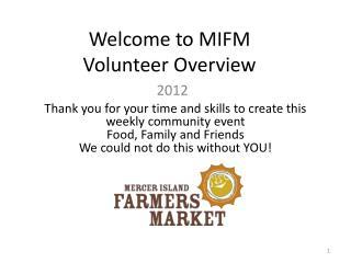 Welcome to MIFM Volunteer Overview