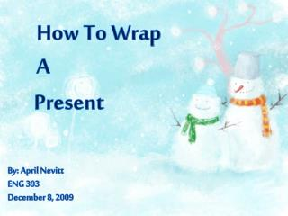 How To Wrap A
