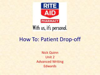 How To: Patient Drop-off