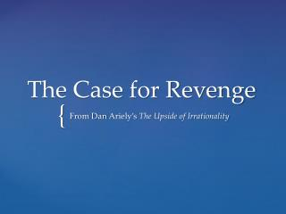 The Case for Revenge