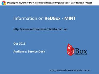 Information on  ReDBox  - MINT http://www.redboxresearchdata.com.au