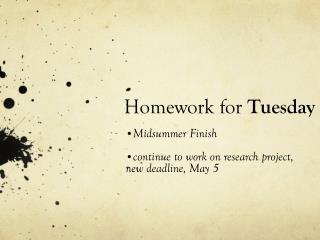 Homework for  Tuesday
