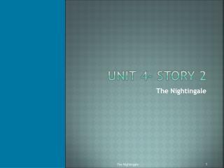Unit 4- Story 2