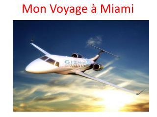 Mon Voyage  � Miami