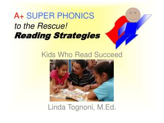 A+  SUPER PHONICS  to the Rescue!  Reading Strategies